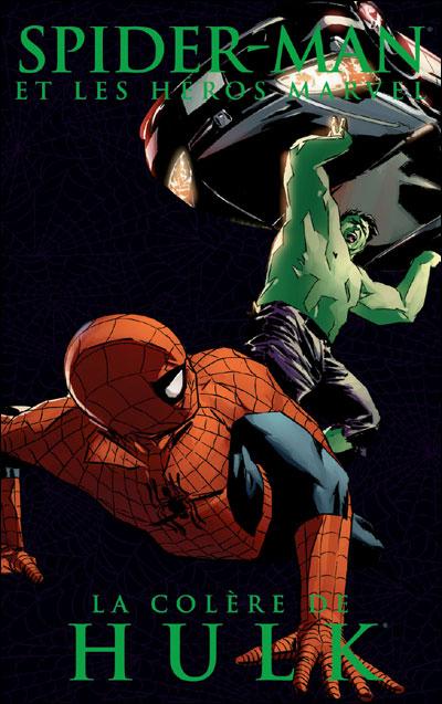 Spider-man et les héros Marvel 3 - La colère de Hulk