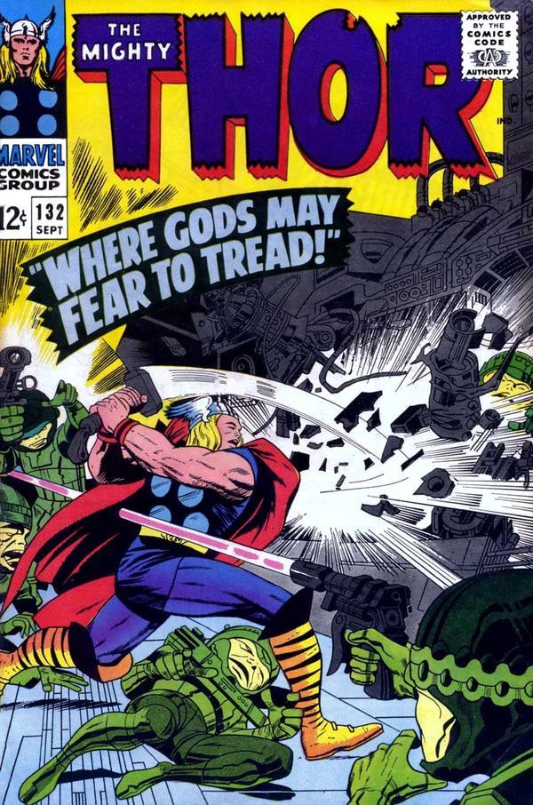 Thor 132 - Where Gods May Fear to Tread!
