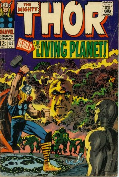 Thor 133 - Behold... the Living Planet!
