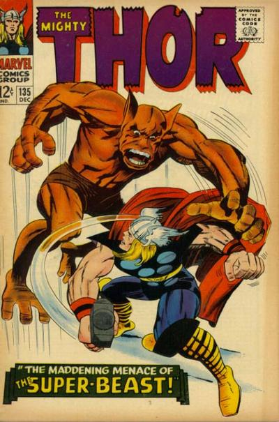 Thor 135 - The Maddening Menace of the Super-Beast!