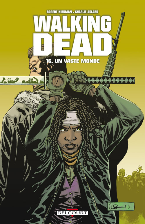 Walking Dead 16 - Un vaste monde