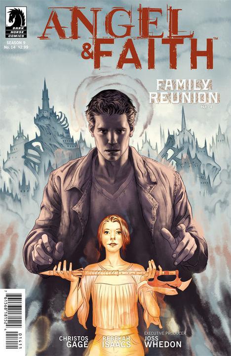 Angel & Faith 14 - Family Reunion Part Four