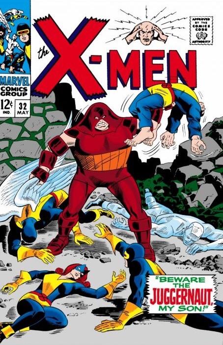 Uncanny X-Men 32 - Beware the Juggernaut My Son!
