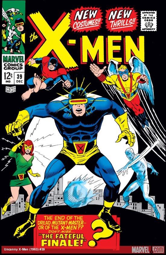 Uncanny X-Men 39 - The Fateful Finale!