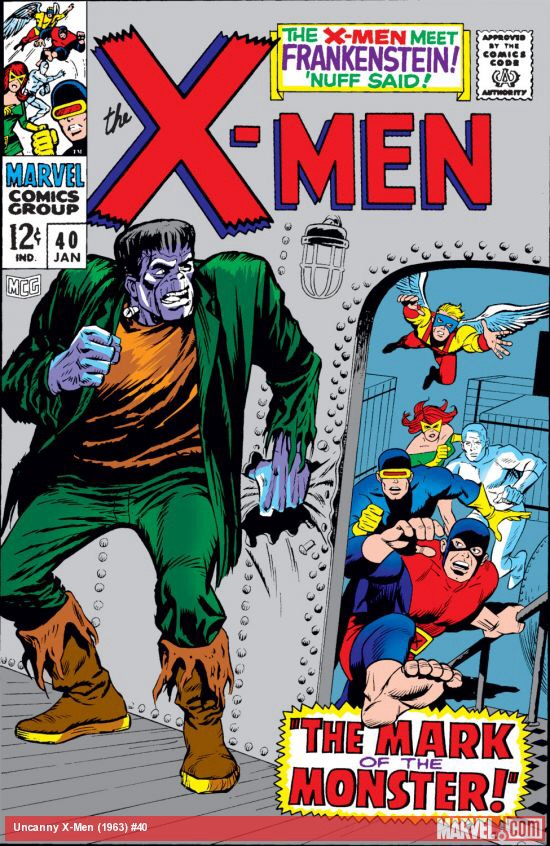 Uncanny X-Men 40 - The Mark of the Monster!