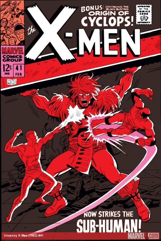Uncanny X-Men 41 - Now Strikes... The Sub-Human!