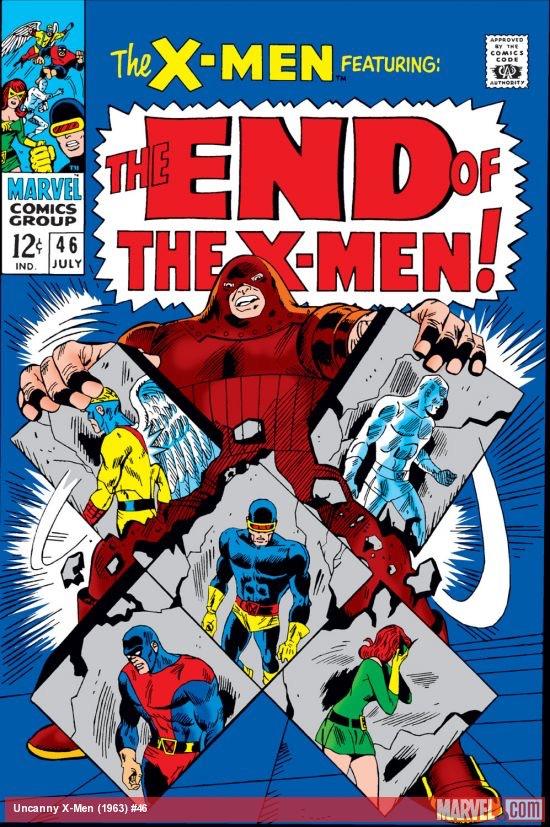 Uncanny X-Men 46 - The End of the X-Men!