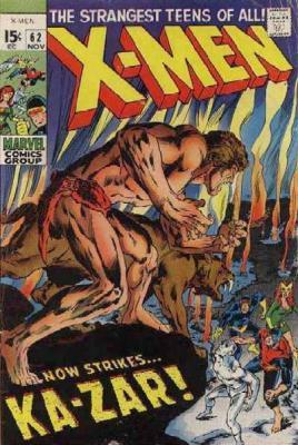 Uncanny X-Men 62 - Strangers ... In a Savage Land!