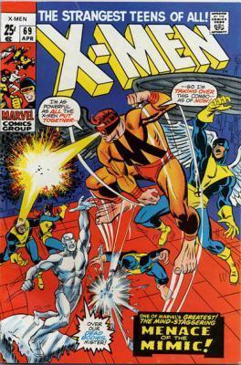 Uncanny X-Men 69 - The Supreme Sacrifice! -- Lo! Now Shall Appear...The Mimic!