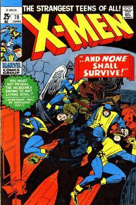 Uncanny X-Men 70 - ...And None Shall Survive! -- If Iceman Should Fail!