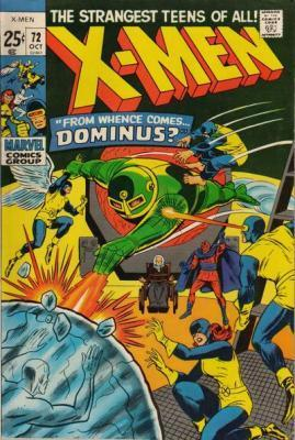 Uncanny X-Men 72 - From Whence Comes...Dominus? -- The Plague of...the Locust!