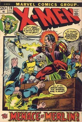 Uncanny X-Men 78 - The Menace of Merlin!