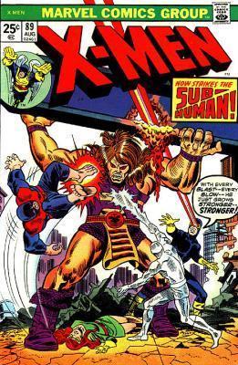 Uncanny X-Men 89 - Now Strikes the Sub-Human!