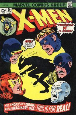 Uncanny X-Men 90 - If I Should Die...!