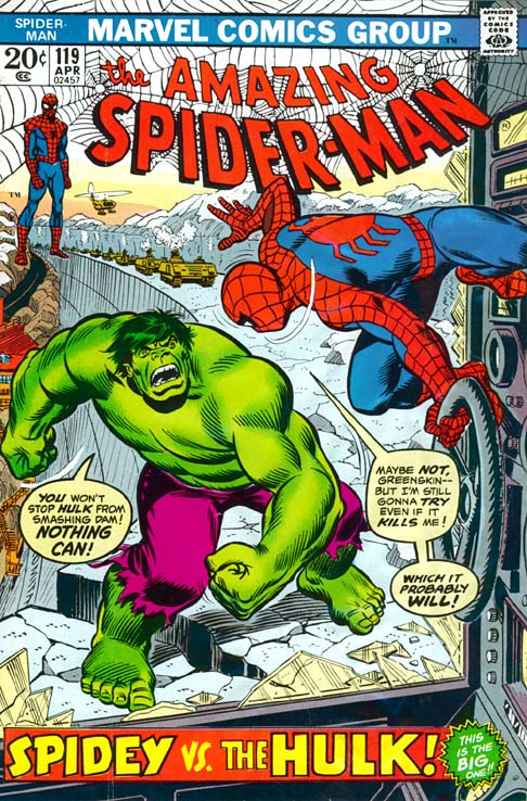 The Amazing Spider-Man 119 - The Gentleman's Name Is ... Hulk!