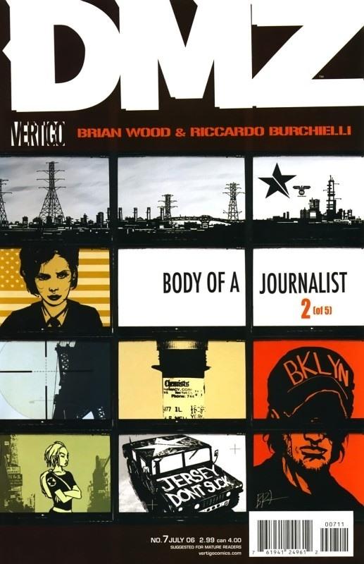 DMZ 7 - Body of a Journalist, Part 2