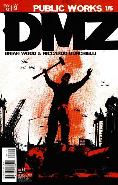 DMZ 13 - Public Works, Part 1