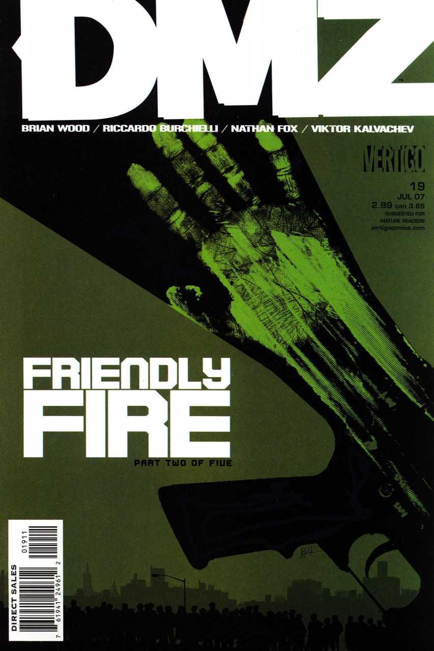DMZ 19 - Friendly Fire, Part 2