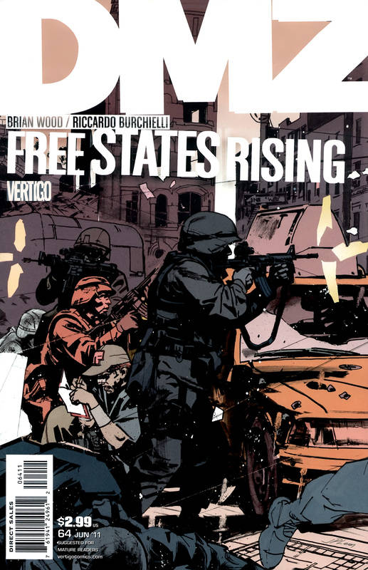 DMZ 64 - Free States Rising: Manhattan Part 3 of 4