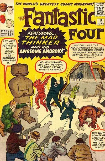 Fantastic Four 15 - The Mad Thinker and His Awesome Android !