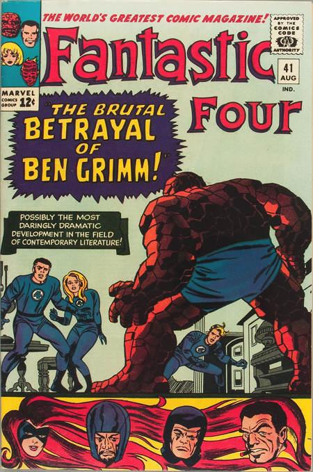 Fantastic Four 41 - The Brutal Betrayal of Ben Grimm !