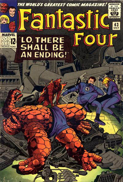 Fantastic Four 43 - Lo! There Shall Be An Ending !