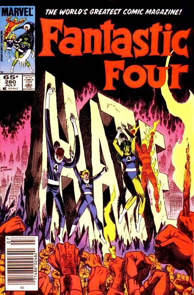 Fantastic Four 280 - Tell Them All They Love Must Die...
