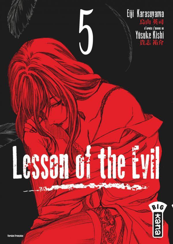 Chronique : Lesson of the evil T.5