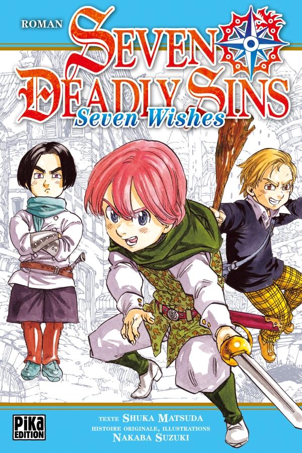 Seven Deadly Sins - Seven Wishes chez Pika