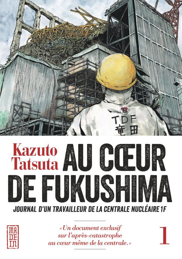 Chronique de membre : Au coeur de Fukushima T.1