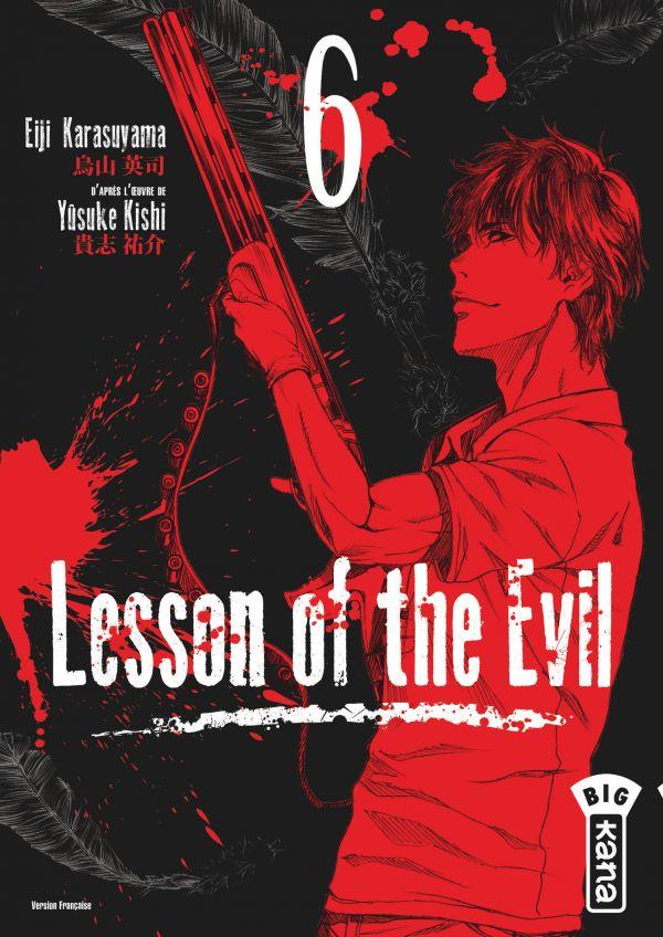 Chronique : Lesson of the evil T.6