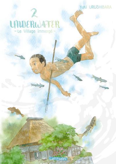 Chronique : Underwater - Le village immergé T.2