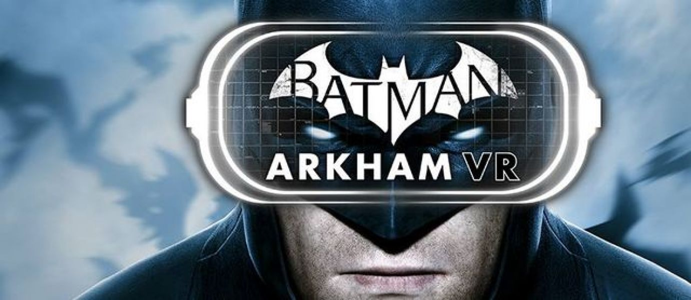 BATMAN : ARKHAM VR - SOYEZ BATMAN !
