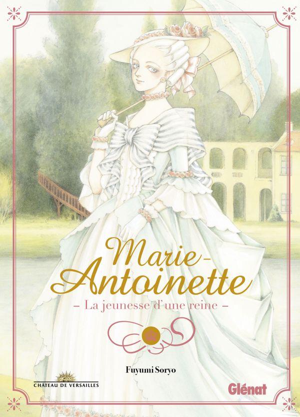 Marie-Antoinette, la jeunesse d'une reine chez Glénat