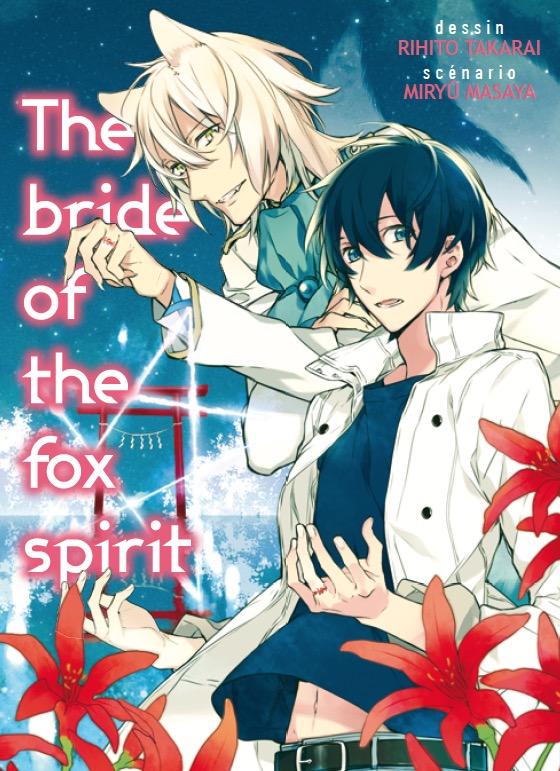 Chronique : Bride of the fox spirit