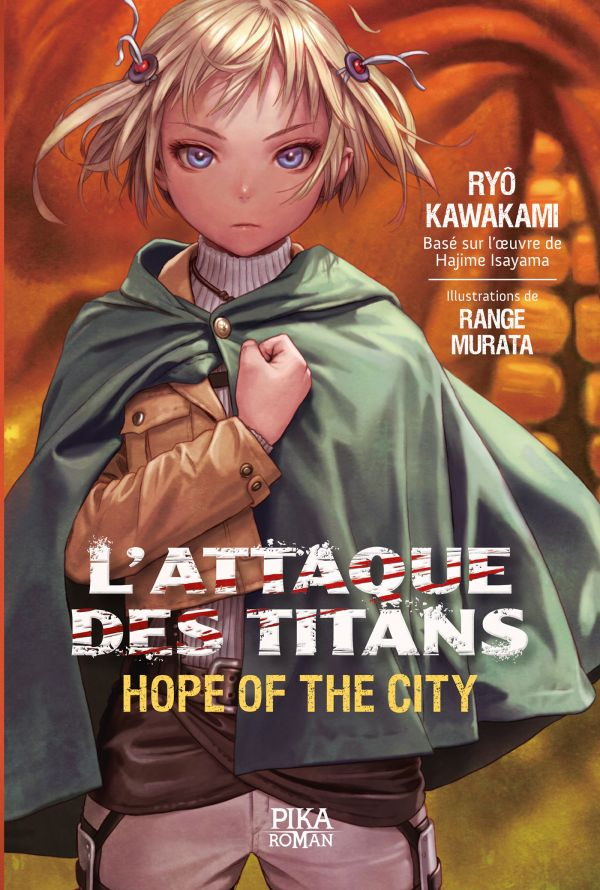 L'Attaque des Titans – Hope of the City chez Pika