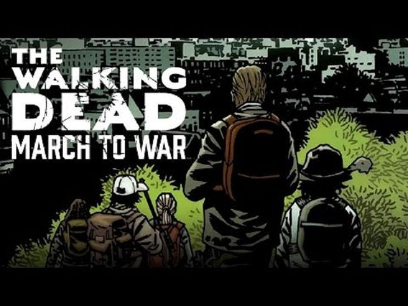 WALKING DEAD : MARCH TO WAR - VOUS ÊTES LES MORTS QUI MARCHENT !