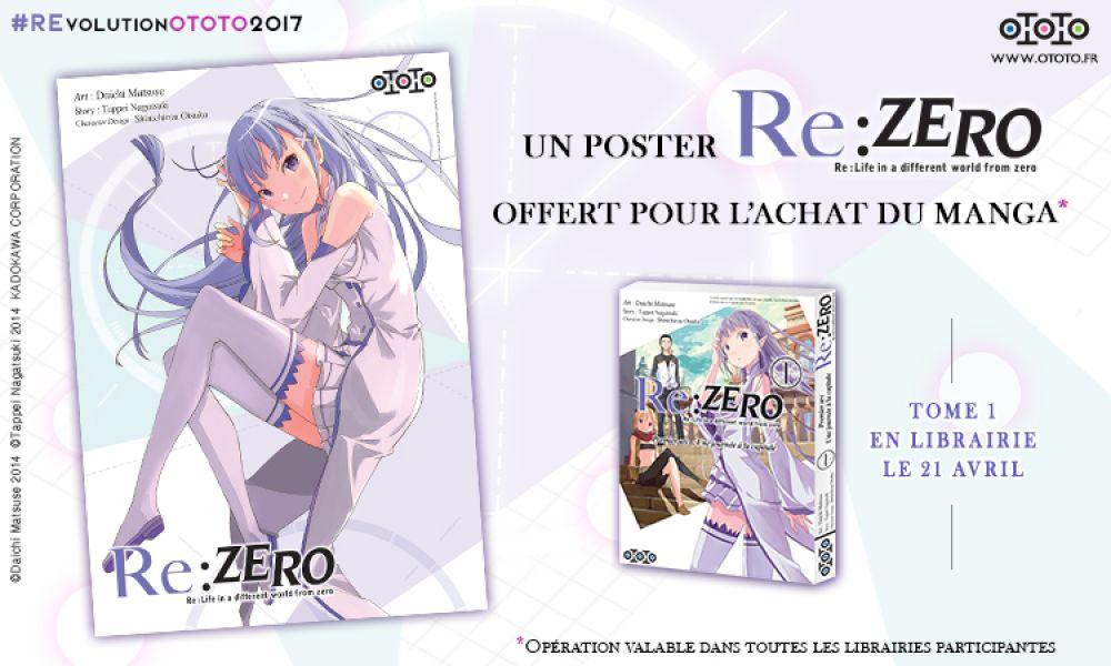 Opération poster Re:Zero chez Ototo