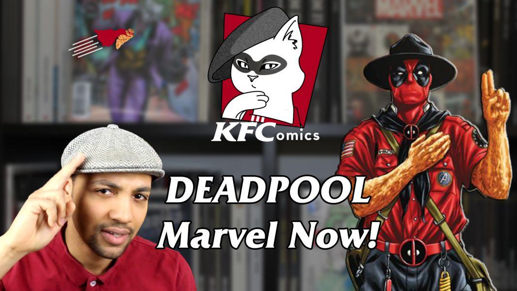 K.F.Comics 1 : DEADPOOL (MARVEL NOW !)
