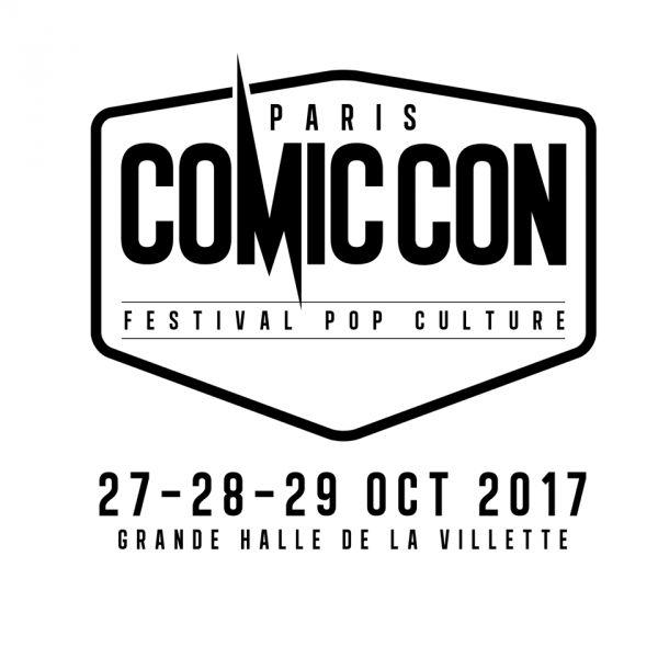 COMIC CON PARIS 2017 : UNE SECONDE VAGUE D'INVITES