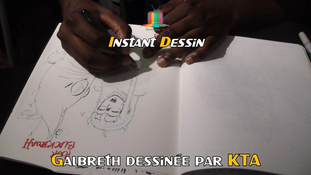INSTANT DESSIN : KTA DESSINE GALBRETH