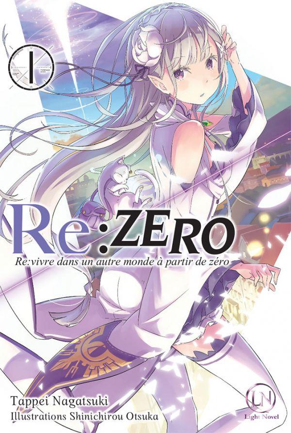 Critique Re:Zero - Re:Vivre dans un nouveau monde à partir de zéro 1