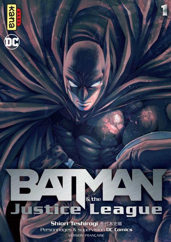 Batman & the justice League chez Kana
