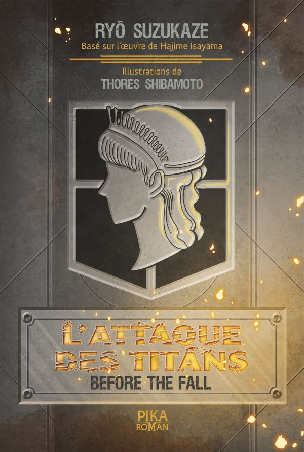 Le roman L'Attaque des Titans – Before the Fall chez Pika
