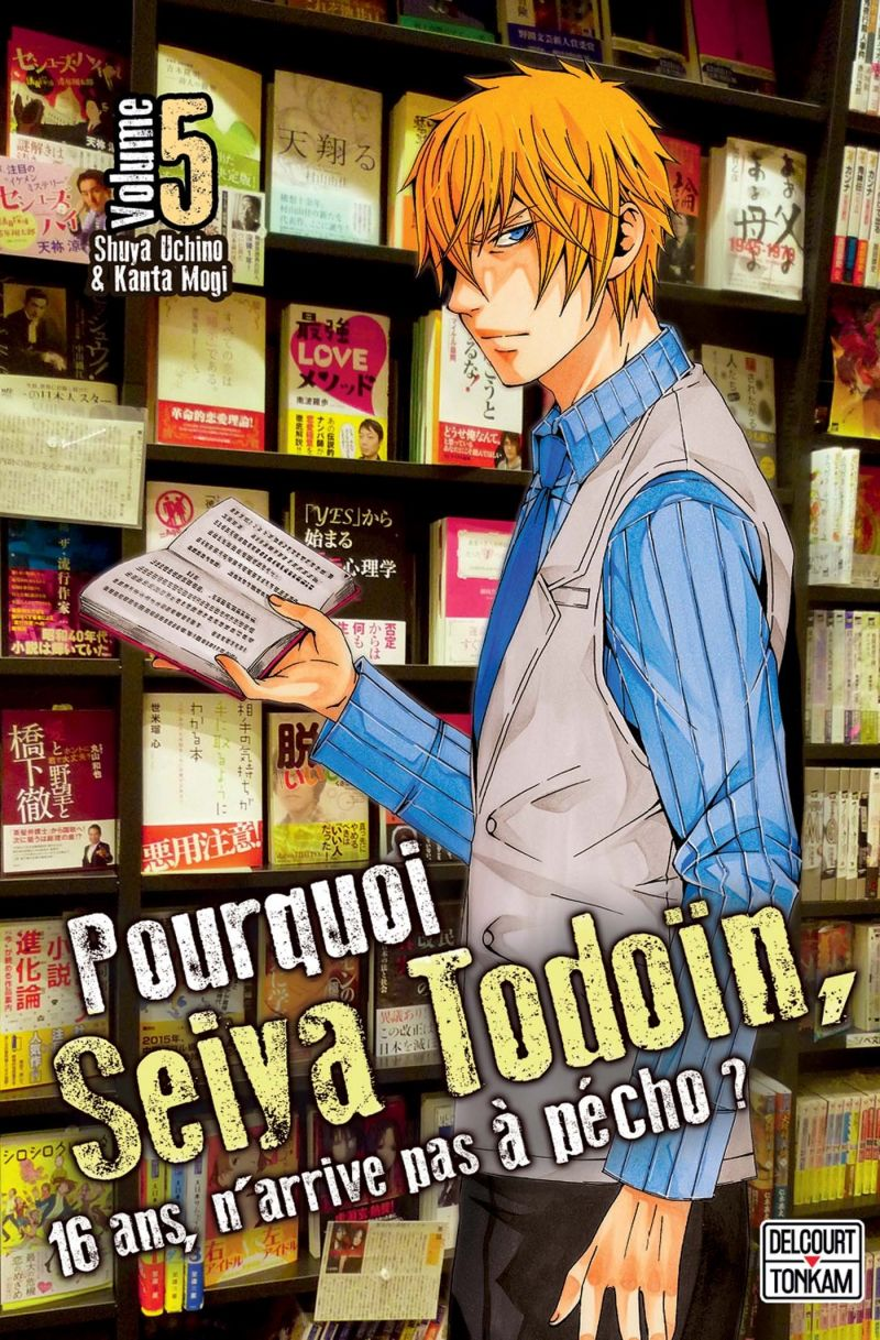Critique Pourquoi Seiya Tôdôin, 16 ans, n'arrive pas à pécho ? 5