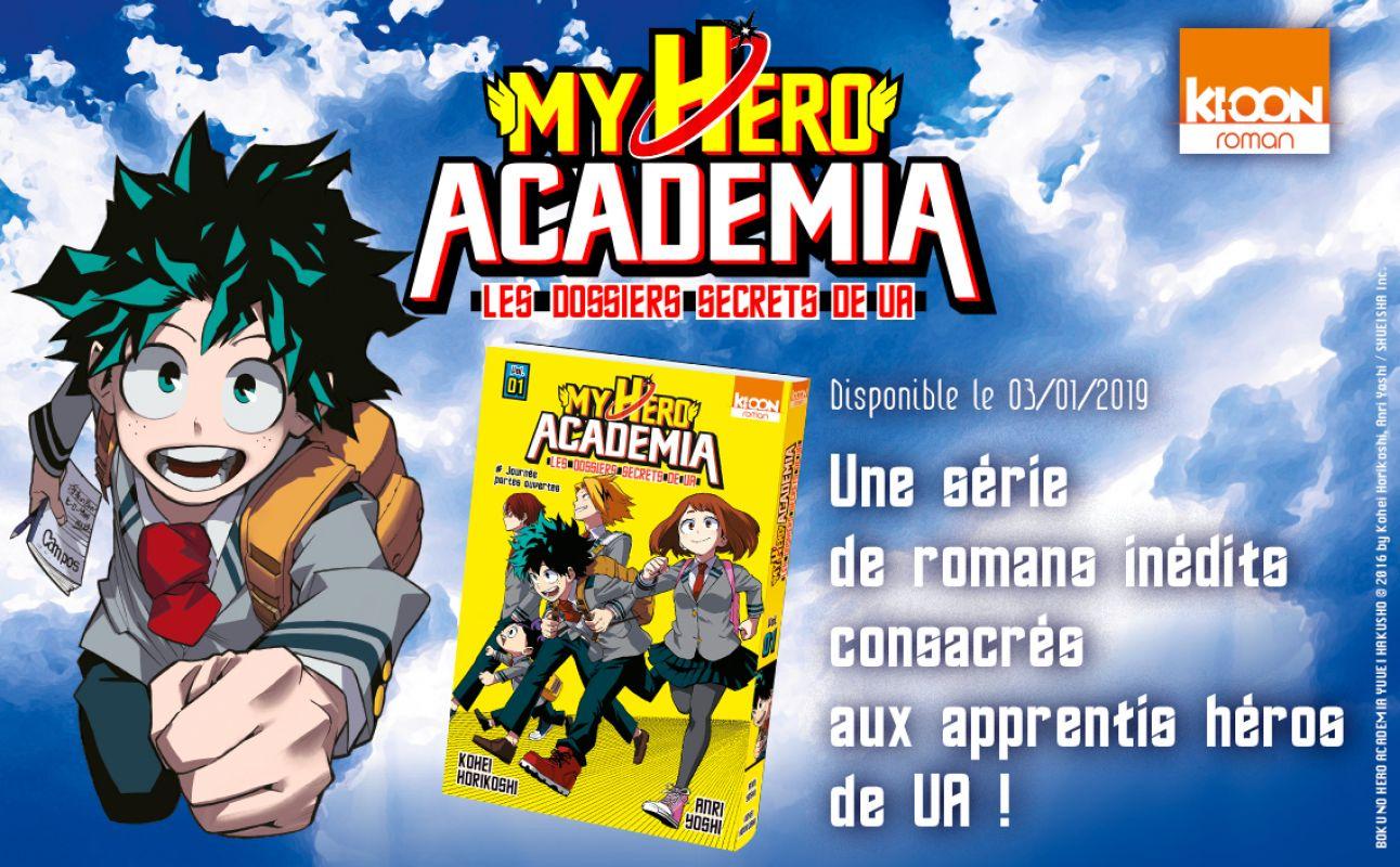 Le roman 'My Hero Academia – Les dossiers secrets de UA' débarque en janvier chez Ki-oon !