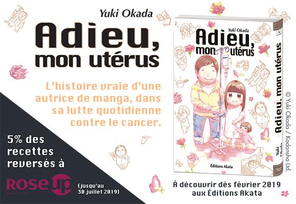 Akata annonce 'Adieu, mon uterus'