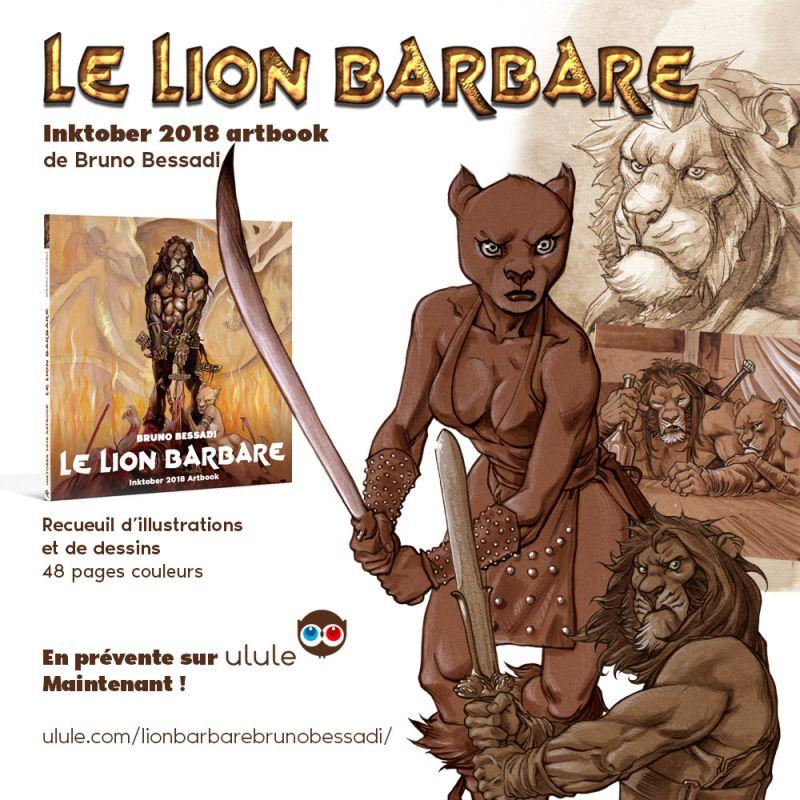 Le lion barbare, le premier projet Ulule de Bruno Bessadi !