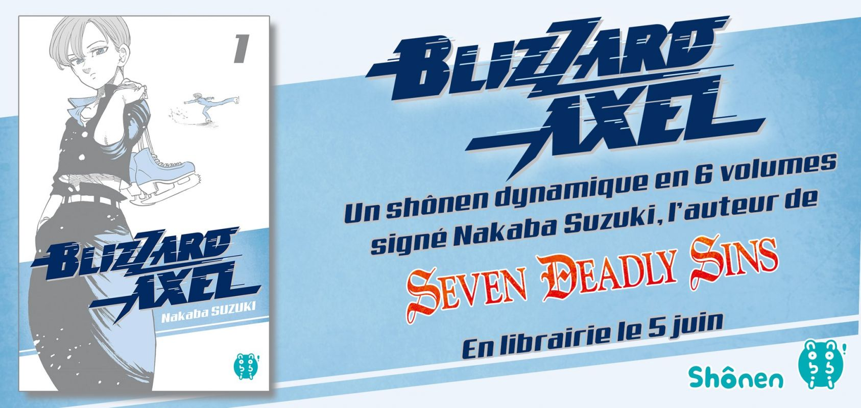 Blizzard Axel chez Nobi-Nobi