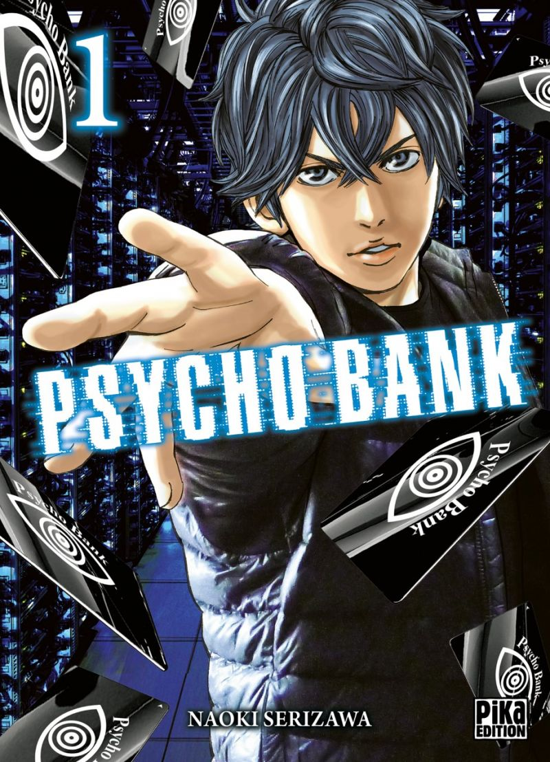 Psycho Bank chez Pika